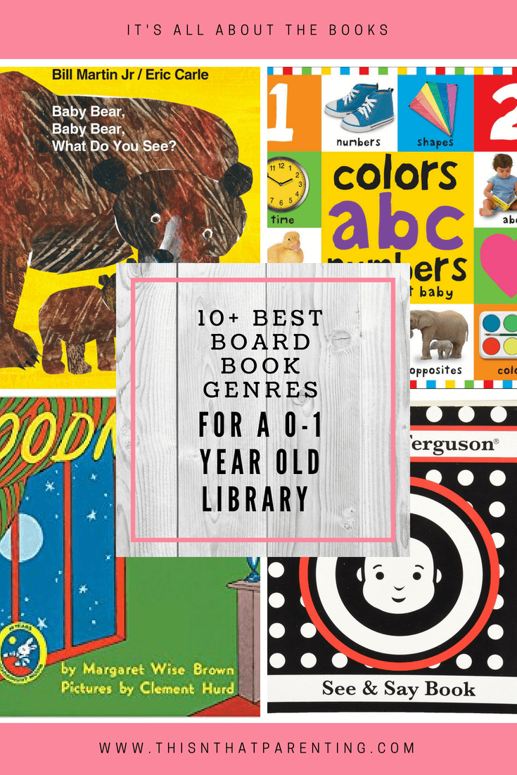 10 Best Board Books Genres For A 0 1 Year Old Library
